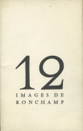 Le Corbusier: 12 Images de Ronchamp