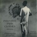 Irving Penn: INVENTIVE PARIS CLOTHES 1909-1939