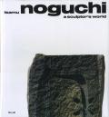 ISAMU NOGUCHI: A SCLUPTOR'S WORLD