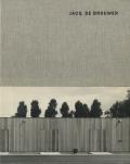 JACQ. DE BROUWER: Architecture 1984 - 2004