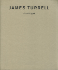 James Turrell: First Light