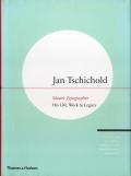 Jan Tschichold: Master Typographer - His Life, Work & Legacy