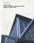 jean prouve / Complete Works Volume 2: 1934-1944