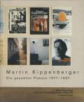 Martin Kippenberger: Die gesamten Plakate 1977-1997