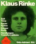 Klaus Rinke: Zeit Time,  Raum Space, Korper Body, Handlungen Transformations