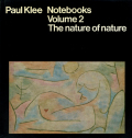 Paul Klee Notebooks Volume 2 The nature of nature