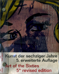 Kunst der sechziger Jahre 5.erweiterte Auflage / Art of the Sixties 5th revised edition