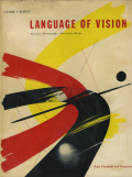 Gyorgy Kepes: Language of Vision