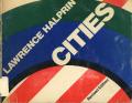 Lawrence Halprin: CITIES