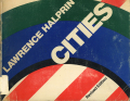 Lawrence Halprin: CITIES