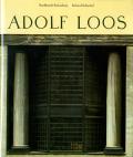 Adolf Loos: Leben und Werk