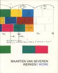MAARTEN VAN SEVEREN: WERKEN / WORK