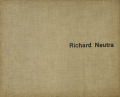 Richard Neutra 1923-50 Buildings and Projects