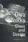 Oiva Toikka: Glass and Design