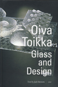 Oiva Toikka: Glass and Design