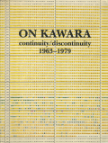 On Kawara: continuity/discontinuity 1963-1979