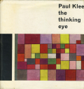 Paul Klee: the thinking eye