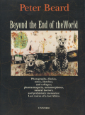 Peter Beard: Beyond the End of the World