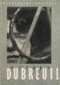 Pierre Dubreuil: Photographs 1896-1935