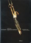 Pina Bausch: Wuppertaler Tanztheater oder die Kunst, einen Goldfisch zu dressieren