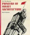 Pioneers of Soviet Architecture