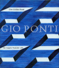 GIO PONTI: The Complete Work 1923-1978