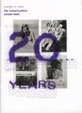 Richard Prince: Purple 20 years the richard prince purple book - a special edition for Purple Fashion Magazine ��18, Purple