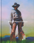 Richard Prince: Cowboys