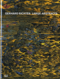 Gerhard Richter: Large Abstracts