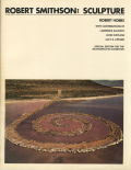 Robert Smithson: Sculpture