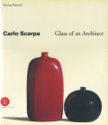 Carlo Scarpa: Glass of an Architect