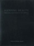 SLEEPING BEAUTY: MEMORIAL PHOTOGRAPHY IN AMERICA