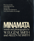W. Eugene Smith Aileen M. Smith: MINAMATA