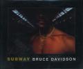 Bruce Davidson: Subway
