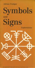 Adrian Frutiger: Symbols and Signs Explorations