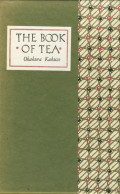 Okakura Kakuzo: The Book of Tea