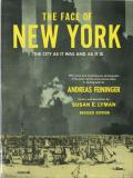 Andreas Feininger: THE FACE OF NEW YORK