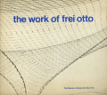 The Work of Frei Otto