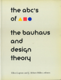 The ABC's of Bauhaus The Bauhaus and Design Theory