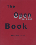 The Open Book: A history of the photographic book from 1878 to the present