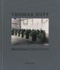 Thomas Ruff: Machines/ Maschine