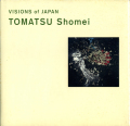 Tomatsu Shomei - VISIONS of JAPAN
