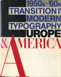 Tradition of Modern Typography Europe & America 1950s-'60s