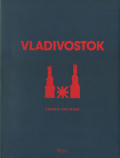 Vladivostok: A Work by John Hejduk