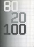 Wim Crouwel: 80 20 100