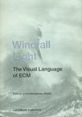 Windfall Light: The Visual Language of ECM