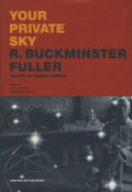R. Buckminster Fuller: Your Private Sky