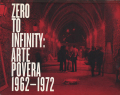 Zero to Infinity Arte Povera 1962-1972