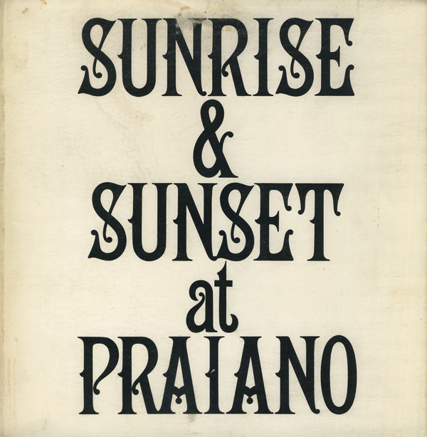 Sol Lewitt: Sunrise & Sunset at Praiano