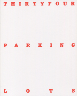THIRTYFOUR PARKING LOTS